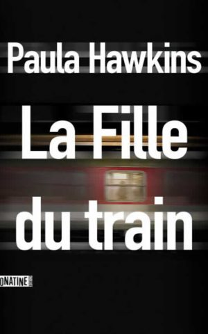 La Fille du train, de Paula Hawkins