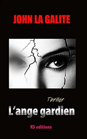 L'ange gardien - Thriller - Édition CreateSpace Amazon