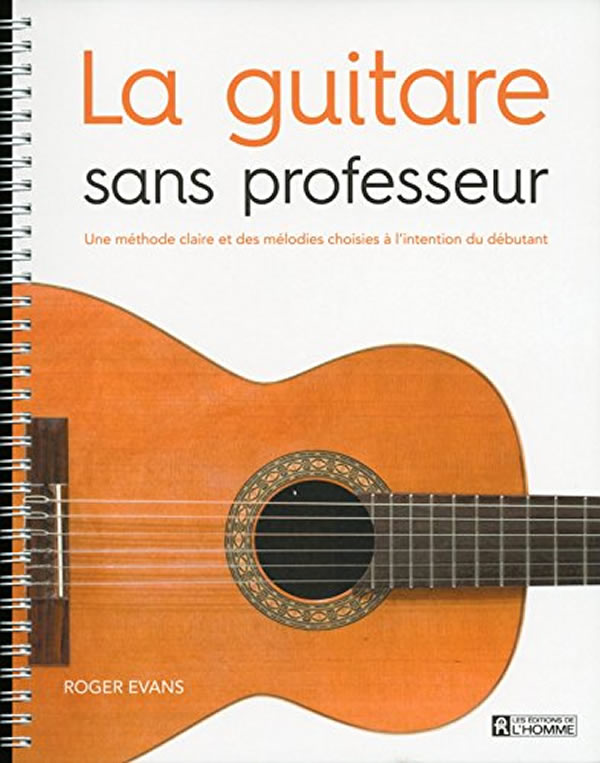 guitare sans prof livre pour apprendre jouer de la. Black Bedroom Furniture Sets. Home Design Ideas