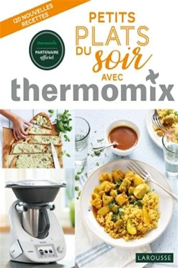 livre best seller petits plats du soir avec thermomix recettes in dites. Black Bedroom Furniture Sets. Home Design Ideas